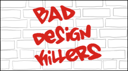 Bad Design Killers thumbnail